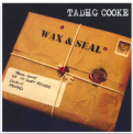 Tadhg Cooke Wax & Seal Album (CD)