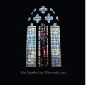The Spook of the Thirteenth Lock Album (CD)