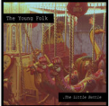 "The Young Folk ""The Little Battle"" Album (CD)"