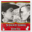 "The Dublin City Rounders ""Decent Folk"" Album (CD)"