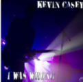"Kevin Casey ""I Was Wrong"" Single (CD)"