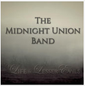 "The Midnight Union Band ""Of Life & Lesser Evils"" Album (CD)"
