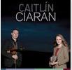 """CAITLÍN & CIARÁN """"CAITLÍN & CIARÁN"""" Album (CD)"""